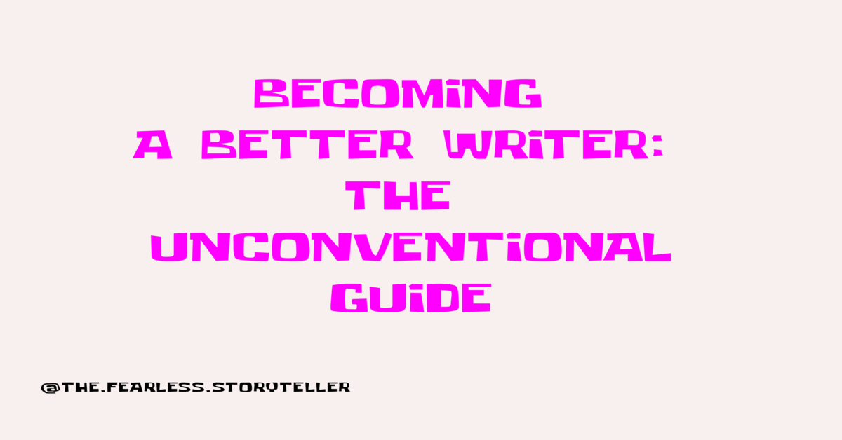 better-writer-unconventional-guide