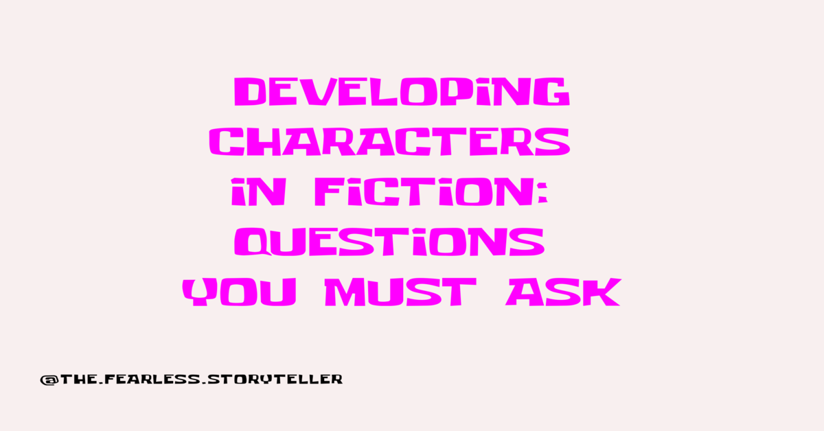 developing-characters-in-fiction